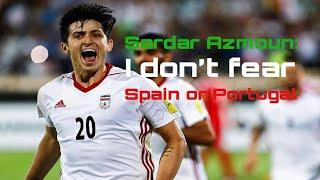 Sardar Azmoun: I Don