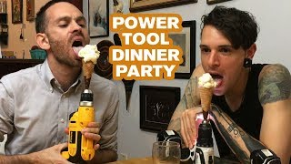 Power Tool Dinner Party | Joseph's Machines