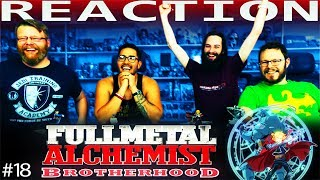 Fullmetal Alchemist: Brotherhood Episode 18 REACTION!!