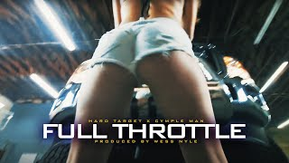 Cymple Man - Full Throttle ft. Hard Target (Official Music Video)