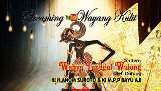 KI H.Anom Suroto & KI Bayu Aji - Wahyu Tunggul Wulung (Recorded)