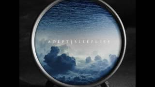 Adept - Sleepless (Full Album 2016)