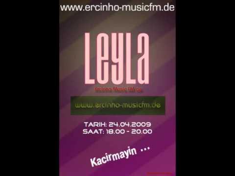 LEYLA 17.04.2009 Saat 18.00 Ercinho FM Radyo Canli Yayin da ercinho musicfm.de