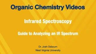 IR - 5. Guide to Analyzing and IR Spectrum