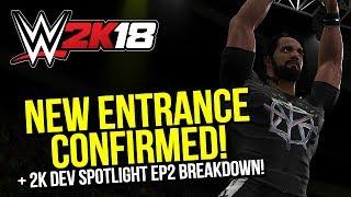 WWE 2K18: New Seth Rollins Entrance Confirmed! (Dev Spotlight EP2 Breakdown)
