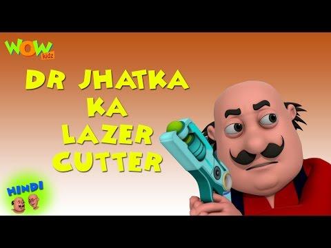 Dr Jhatka Ka Lazer Cutter - Motu Patlu in Hindi - 3D Animation Cartoon for Kids