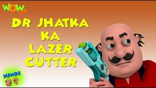 Dr Jhatka Ka Lazer Cutter - Motu Patlu in Hindi - 3D Animation Cartoon for Kids
