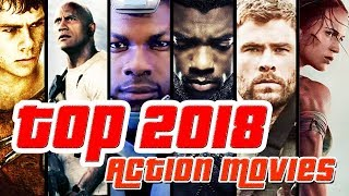 Top 2018 Action Movies You Have to Watch - Trailer Compilation