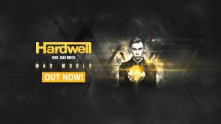 Hardwell feat. Jake Reese - Mad World (Original Mix) [OUT NOW!]