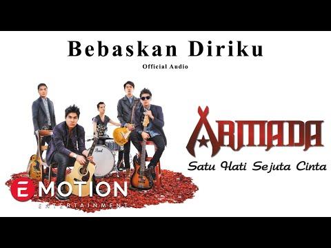 Armada - Bebaskan Diriku (Official Audio)