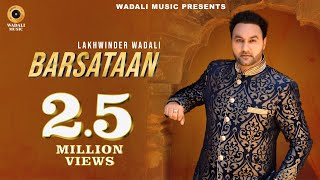 Barsataan (HD) | Lakhwinder Wadali | Official Music Video | Wadali Music
