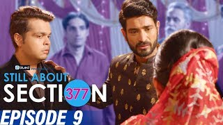 Still About Section 377 | Episode 9 | The finale