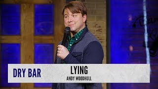 Learning To Lie. Andy Woodhull