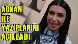 Didem, Adnan ile Tatil Planını Açıkladı!