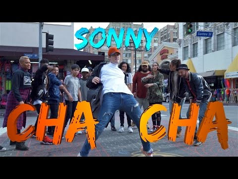 SONNY - Cha Cha (Official Lyric & Dance Video)