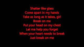 Break On Me-Keith Urban Lyrics