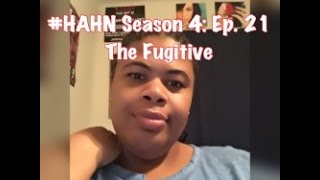 (REVIEW) The Haves and the Have Nots | Season 4: Ep. 21 | The Fugitive (RECAP)