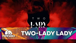 TWO - Lady, Lady ( Official Audio )