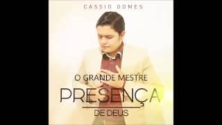 O GRANDE MESTRE PLAY-BACK | CASSIO GOMES | CD PRESENÇA DE DEUS