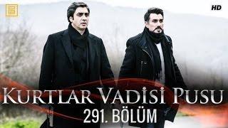 وادي الذئاب الجزء العاشر الحلقة 55+56 291 HD Kurtlar Vadisi Pusu