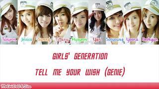 Girls' Generation (소녀시대): Tell Me Your Wish (Genie) Lyrics