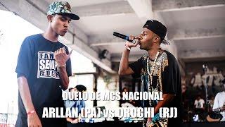 Arllan (PA) vs Orochi (RJ) - Duelo de MCs Nacional 2015 - 22/11/15