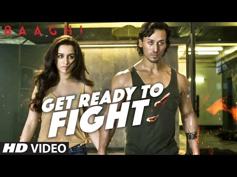 Xxx Mp4 Get Ready To Fight Video Song BAAGHI Tiger Shroff Shraddha Kapoor Benny Dayal T Series 3gp Sex