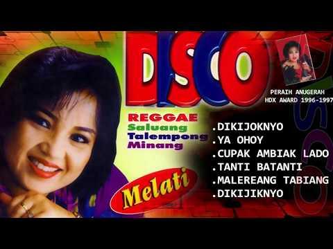 "Melati - Disco Saluang ReggaeTalempong Minang ""Dikijoknyo"" | Peraih Anugerah HDX Award"