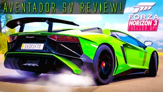 740HP RAGING BULL AVENTADOR SV REVIEW!!   Forza Horizon 3 Fuelled Up! Ep.6