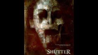 Shutter (2008) Official Trailer - Shutter (2008) Official Trailer