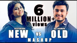 New vs Old Mahup 1 | Deepshikha feat  Raj Barman | Bollywood Songs Medley