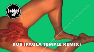 Peaches Rub - Paula Temple Remix