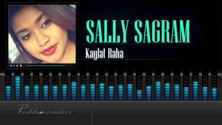 Sally Sagram - Kaylat Raha  [Chutney Soca 2016] [HD]