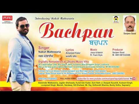 Bachpan - Naksh Mattewaria Mb : 7814344509