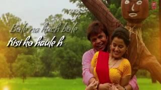 BEPANHAA TUM KO CHAHE Lyrical Video Song   BABUJI EK TICKET BAMBAI   Rajpal Yadav ,Bharti Sharma