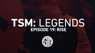TSM: LEGENDS - Season 2 Episode 19 - Rise