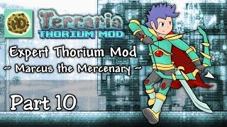Terraria 1.3 Expert Thorium Mod Part 10 | Valadium Armor & Destroyer Battle! | 1.3 Let's Play
