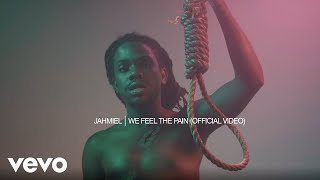 Jahmiel - We Feel The Pain (Official Video)