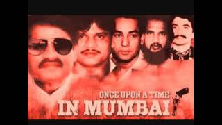 Once Upon A Time In Mumbai (Real Life Dons)