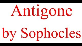 Summary of Antigone by Sophocles Explained in Hindi