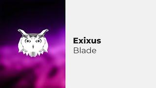 Exixus - Blade [eȼho#2]