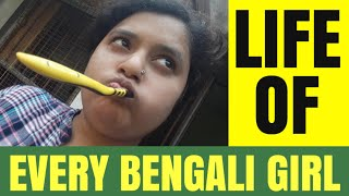 Life of Every Bengali Girl | Funny Bengali Video | Make Life Beautiful
