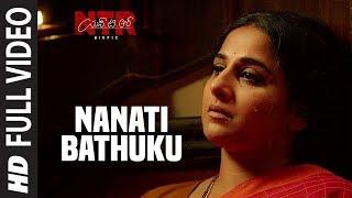 Nanati Bathuku Video Song - NTR Biopic | Nandamuri Balakrishna, Vidya Balan | MM Keeravaani