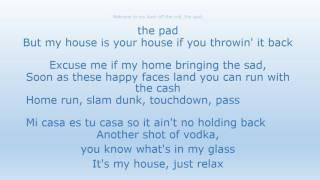 Flo Rida- My House Lyrics