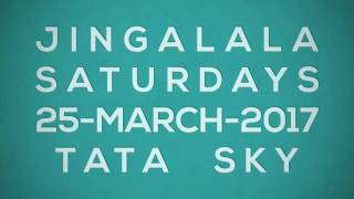 Tata Sky - Jingalala Offer for 25/March/2017