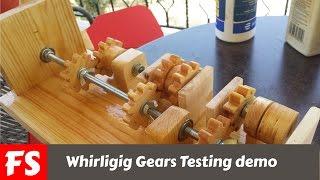 Whirligig Gears Testing (FS Woodworking)