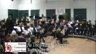 Milpitas Community Concert Band - Winter Concert - As The Moon Whispers
