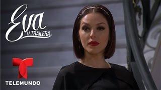 Eva la Trailera | Capítulo 93 | Telemundo