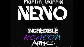 Carnage, Borgore ft Nervo vs Martin Garrix - Incredible Reason Animals (Testoni Mashup)
