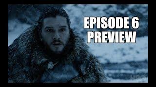 Game of Thrones Season 7 | Episode 6 Preview